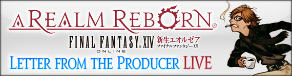 FFXIV News - Letter from the Producer LIVE – Special Edition!