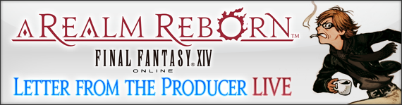 FFXIV News - Letter from the Producer LIVE Part XIX