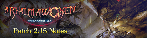FFXIV News - Patch 2.15 Notes