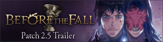 FFXIV News - Patch 2.5 - Before the Fall Trailer Is Now Live!