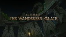 FFXIV - The Wanderer's Palace